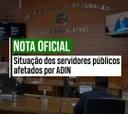 Nota Oficial: Situação do servidores públicos atingidos por ADIN